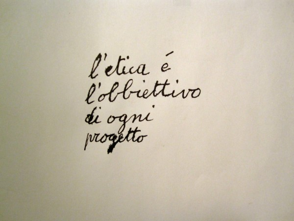 """""""L'ETICA""""<br/>scritto autografo su carta<br/>esemplare unico (2012)"""